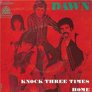 Dawn  - Knock Three Times / Home download
