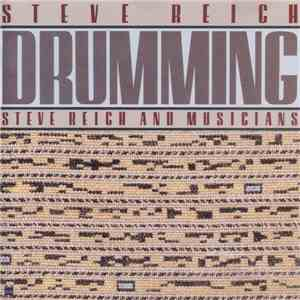 Steve Reich - Steve Reich And Musicians - Drumming download